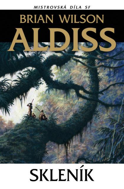 Brian Wilson Aldiss: Skleník