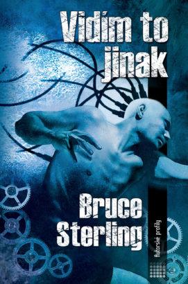 Bruce Sterling: Vidím to jinak