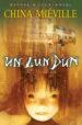 China Miéville: Un Lun Dun
