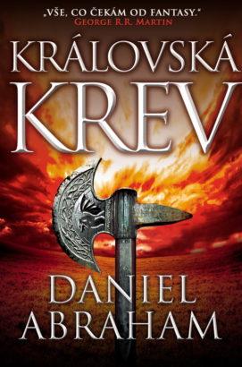 Daniel Abraham: Královská krev (II)