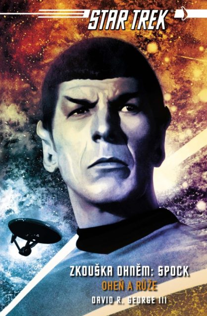 David R. George III: Zkouška ohněm – Spock