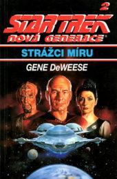 Gene DeWeese: Strážci míru