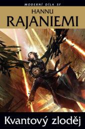 Hannu Rajaniemi: Kvantový zloděj
