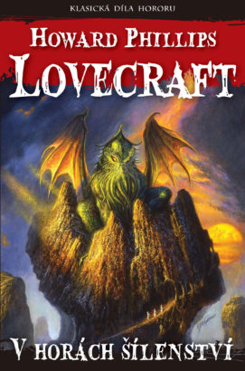 Howard Phillips Lovecraft: V horách šílenství