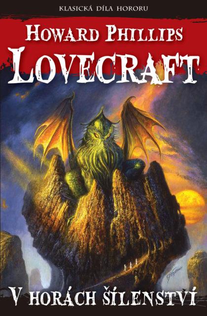 Howard Phillips Lovecraft: V horách šílenství