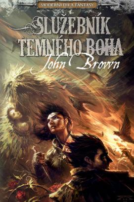 John Brown: Služebník temného boha