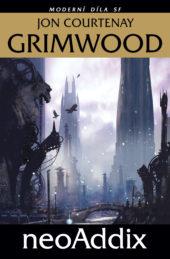 Jon Courtenay Grimwood: neoAddix
