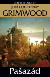 Jon Courtenay Grimwood: Pašazád