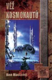 Ken MacLeod: Věž kosmonautů