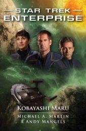 Michael A. Martin a Andy Mangels: Kobayashi Maru (1/3)
