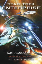 Michael A. Martin: Romulanská válka – Odvážně vstříc bouři (3/3)