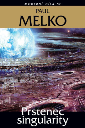 Paul Melko: Prstenec singularity