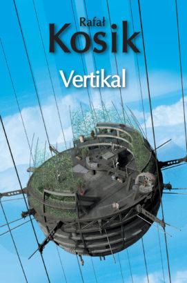Rafał Kosik: Vertikal