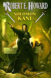 Robert E. Howard: Solomon Kane