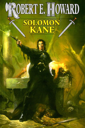 Robert E. Howard: Solomon Kane