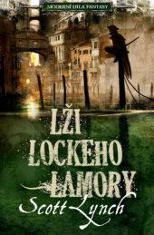 Scott Lynch: Lži Lockeho Lamory (I)