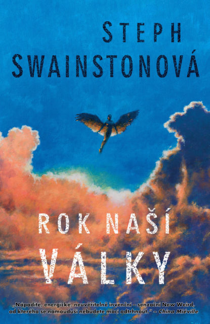 Steph Swainstonová: Rok naší války