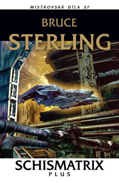 Žádné rubrikyBruce Sterling: Schismatrix Plus