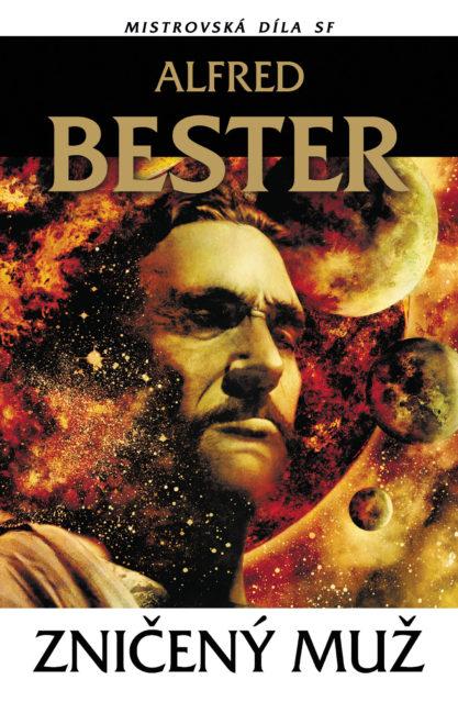 Alfred Bester: Zničený muž