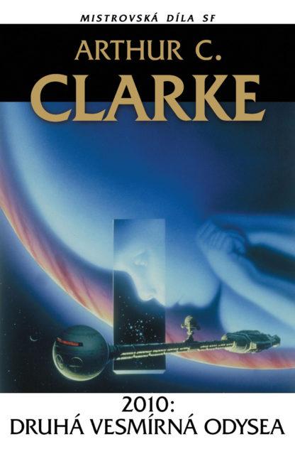 Arthur C. Clarke: 2010: Druhá vesmírná odysea