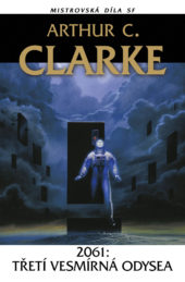 Arthur C. Clarke: 2061: Třetí vesmírná odysea