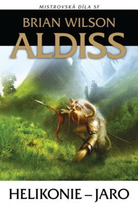Brian Wilson Aldiss: Helikonie – Jaro