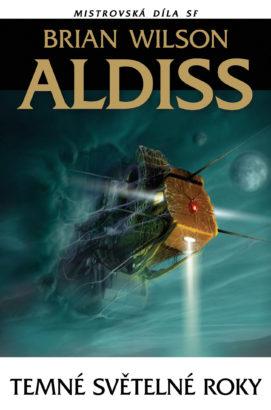 Brian Wilson Aldiss: Temné světelné roky