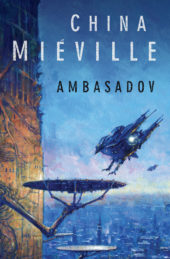 China Miéville: Ambasadov