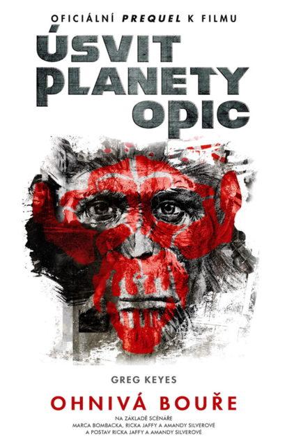 Greg Keyes: Úsvit planety opic – Ohnivá bouře (I)