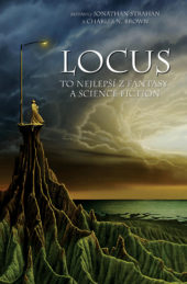 Jonathan Strahan a Charles N. Brown sest. Locus – To nejlepší z fantasy a science fiction