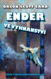 Orson Scott Card: Ender ve vyhnanství