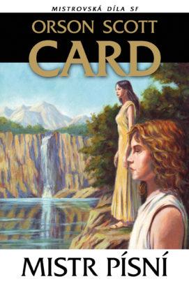 Orson Scott Card: Mistr písní