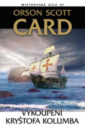 Orson Scott Card: Vykoupení Kryštofa Kolumba