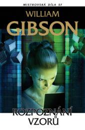William Gibson: Rozpoznání vzorů