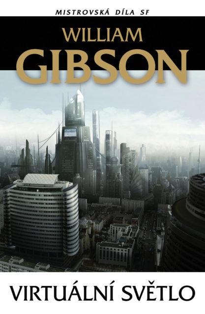 William Gibson: Virtuální světlo