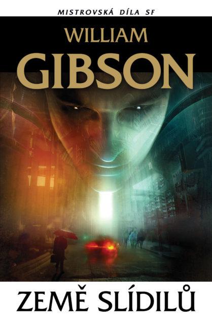 William Gibson: Země slídilů