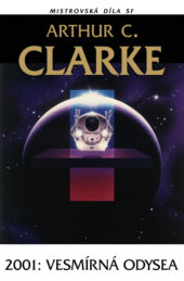 Žádné rubrikyArthur C. Clarke: 2001: Vesmírná odysea
