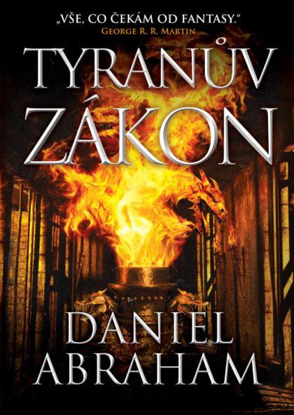 Daniel Abraham: Tyranův zákon