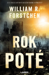 William R. Forstchen: Rok poté